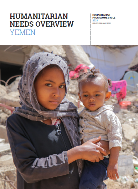 Yemen: Humanitarian Needs Overview - 2021
